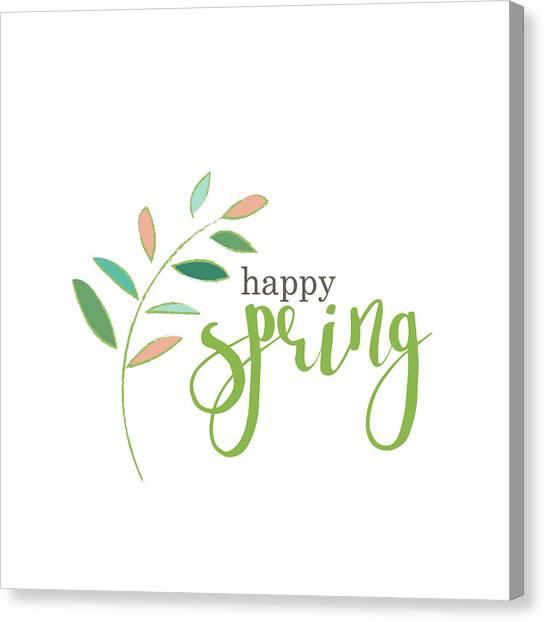 Spring Canvas Print - Happy Spring by Pamela J. Wingard