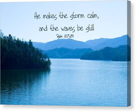 He Makes The Storm Calm Canvas Print