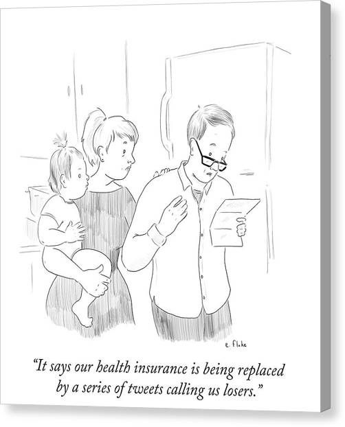 Health Care Canvas Print - Health Insurance Is Being Replaced By A Series by Emily Flake