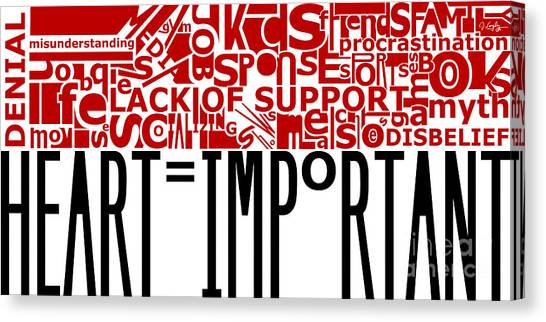 Heart Important Canvas Print
