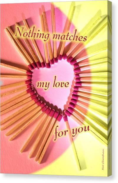 Heart Matches Canvas Print
