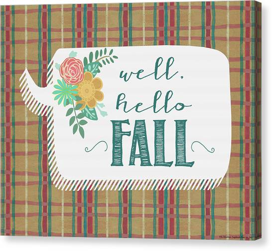 Plaid Canvas Print - Hello Fall by Jo Moulton