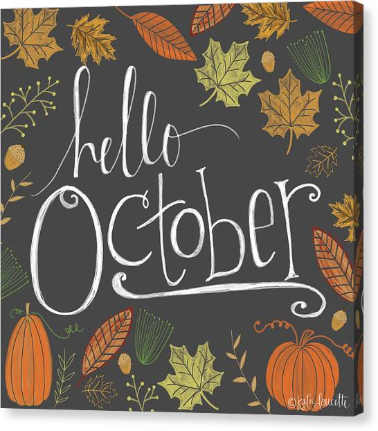 Fall Canvas Print - Hello October by Katie Doucette