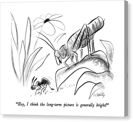 Grasshoppers Canvas Print - Hey, I Think The Long-term Picture Is Generally by Donald Reilly