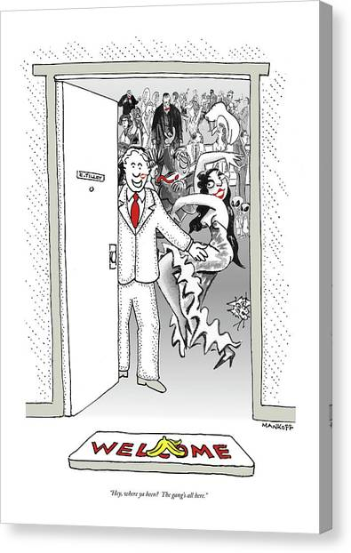 Cartoonist Canvas Print - Hey, Where Ya Been?  The Gang's All Here by Robert Mankoff