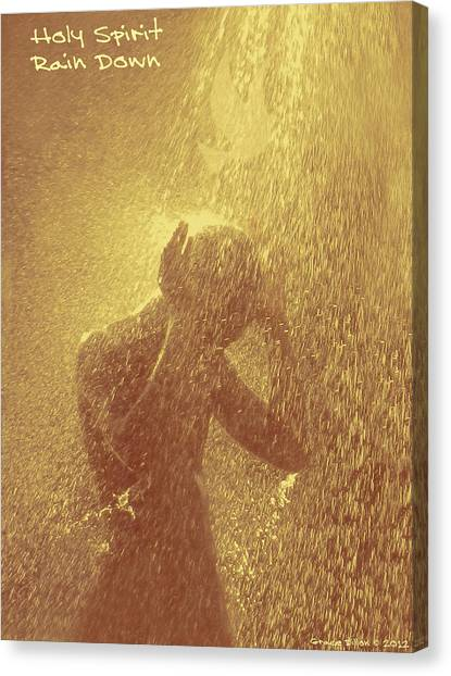 Holy Spirit Rain Down Canvas Print
