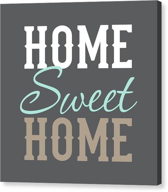 Home Sweet Home Canvas Print by Tamara Robinson