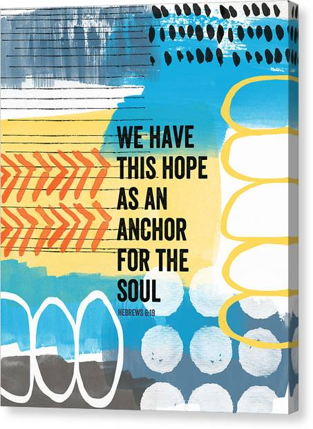 Christian Canvas Print - Hope Is An Anchor For The Soul- Contemporary Scripture Art by Linda Woods