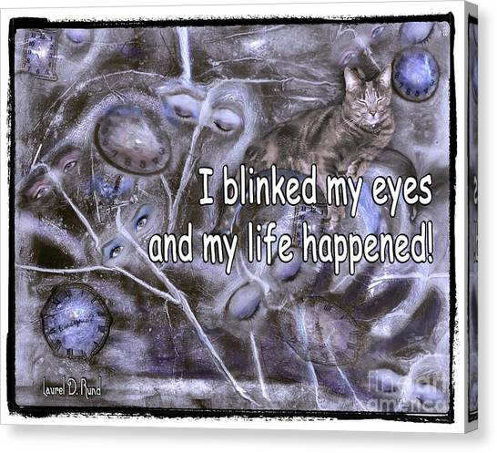I Blinked My Eyes Canvas Print
