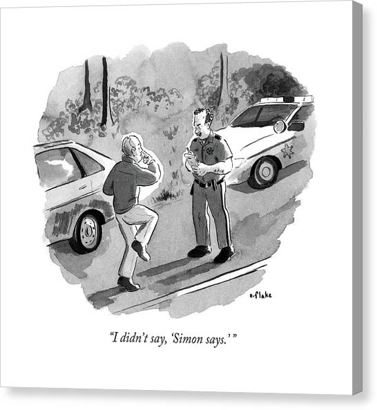 Police Officers Canvas Print - I Didn't Say by Emily Flake