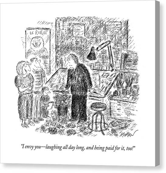 Cartoonist Canvas Print - I Envy You - Laughing All Day Long by Edward Koren