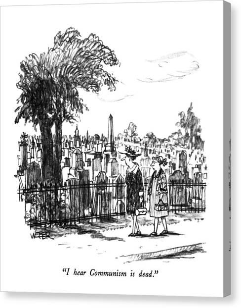 Economics Canvas Print - I Hear Communism Is Dead by Robert Weber