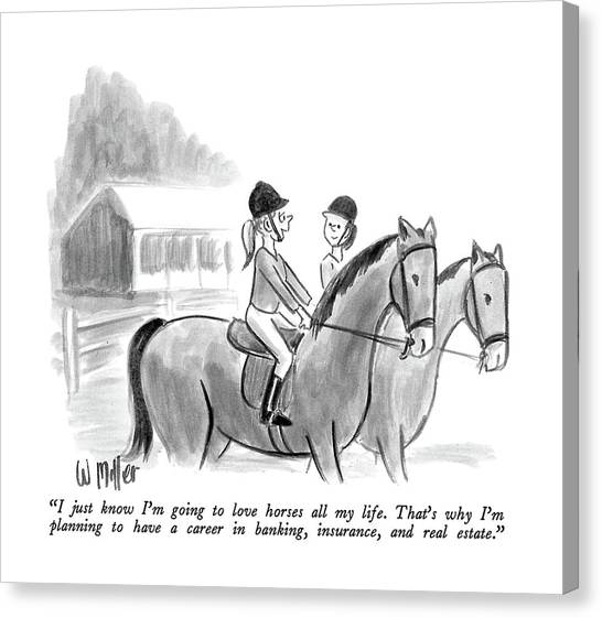 Careers Canvas Print - I Just Know I'm Going To Love Horses All My Life by Warren Miller