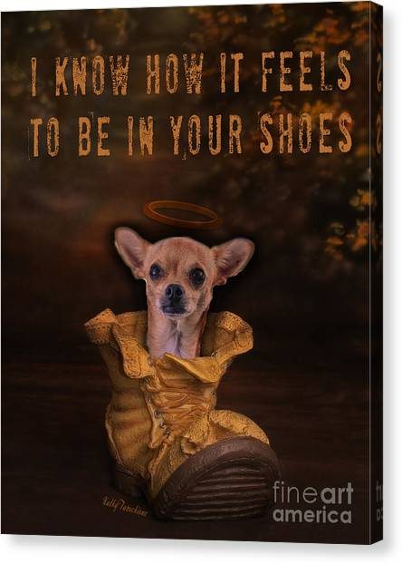 I Know How It Feels To Be In Your Shoes Canvas Print