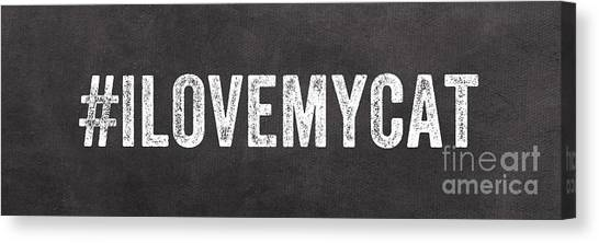 Cat Canvas Print - I Love My Cat by Linda Woods