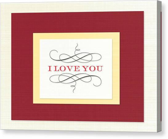 I Love You Canvas Print by Arce Lorena