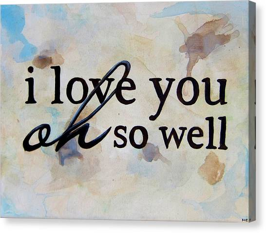 Wedding Canvas Print - I Love You Oh So Well by Michelle Eshleman