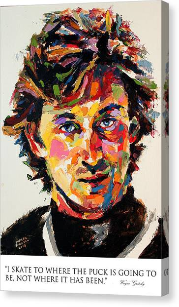 Wayne Gretzky Canvas Print - I Skate To Where The Puck Is Going To Be Not Where It Has Been Wayne Gretzky by Derek Russell