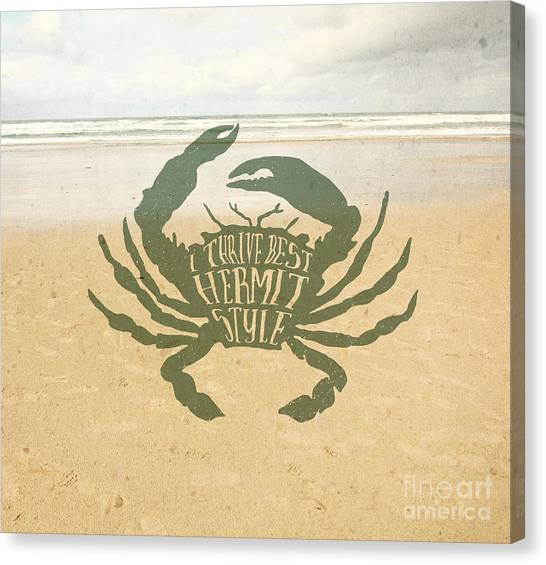 Crabs Canvas Print - I Thrive Best Hermit Style Typography Crab Beach Sea by Beverly Claire Kaiya