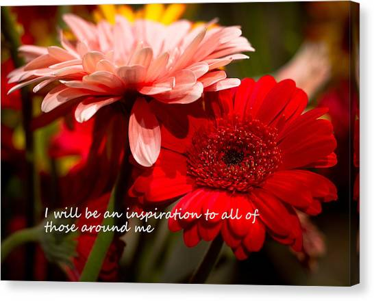 I Will Be An Inspiration Canvas Print