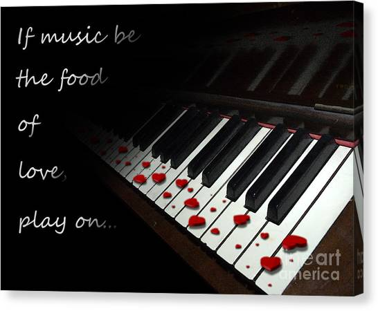 If Music Be The Food Of Love With Text Canvas Print