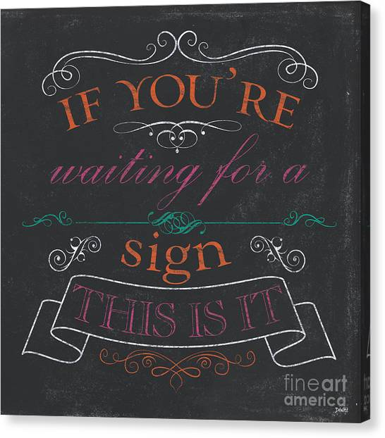God Canvas Print - If You're Waiting For A Sign by Debbie DeWitt