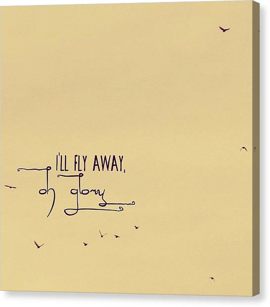 Flying Canvas Print - I'll Fly Away, Oh Glory, I'll Fly by Traci Beeson