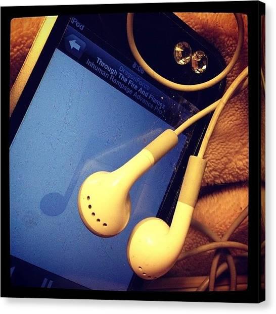Headphones Canvas Print - #imlisteningto #dragonforce 💕 by Katrina A