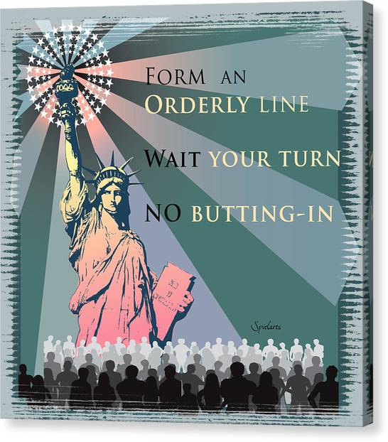 Illegal Aliens Canvas Print - Immigration Manners Matter by Spielarts Prints