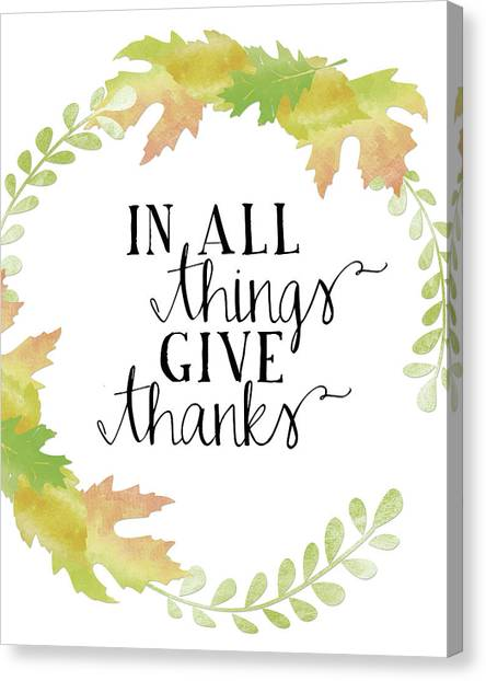 Autumn Canvas Print - In All Things Give Thanks White by Amy Cummings