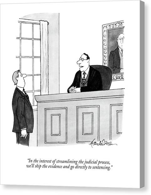 In The Interest Of Streamlining The Judicial Canvas Print