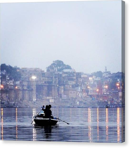 Ganges Canvas Print - #india #varanasi #dawn #calm #ganges by Kiran Wylie
