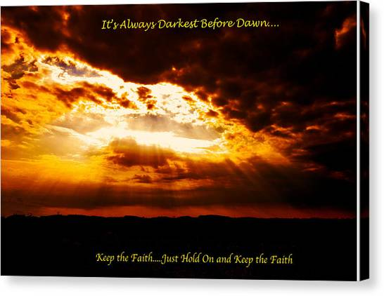Inspirational It's Always Darkest Just Before Dawn Canvas Print