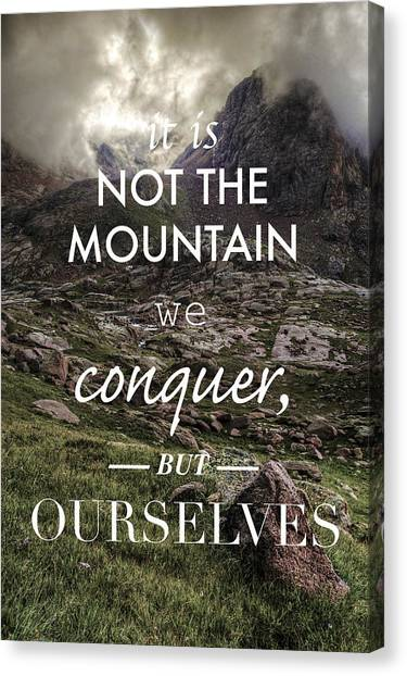 Colorado Rockies Canvas Print - It Is Not The Mountain We Conquer But Ourselves by Aaron Spong