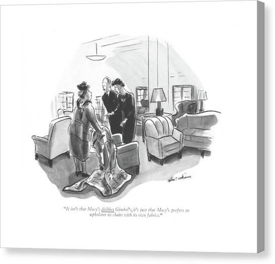 Fabric Canvas Print - It Isn't That Macy's Dislikes Gimbel's by Helen E. Hokinson