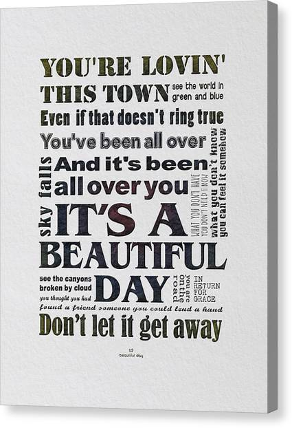 U2 Canvas Print - It's A Beautiful Day Typography by Gyongyi Ladi