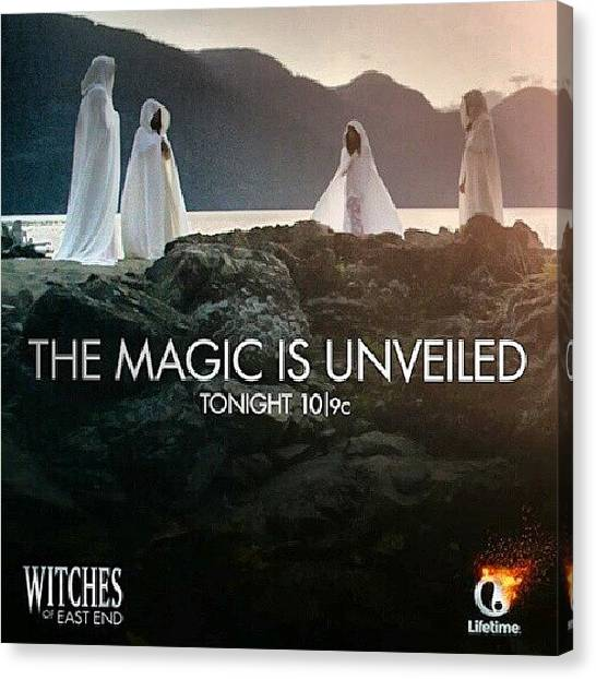Witches Canvas Print - It's On #witchesofeastend #rp by Brandon Fisher