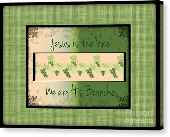 Jesus Is The Vine Canvas Print