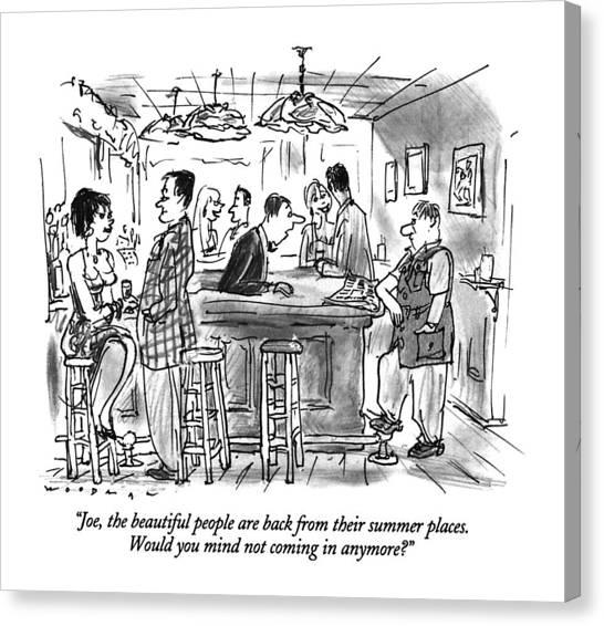 Bartender Canvas Print - Joe, The Beautiful People Are Back by Bill Woodman