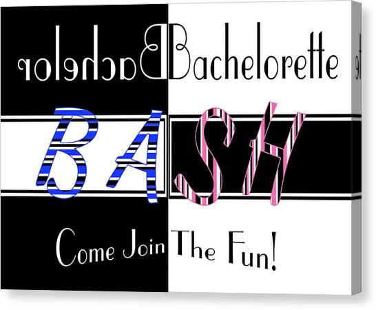 Bachelorette Canvas Print - Joint Bachelor Bachelorette Bash by Donna Proctor