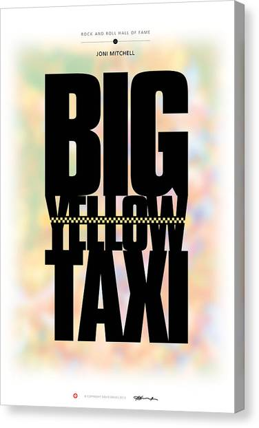 Joni Mitchell - Big Yellow Taxi Canvas Print