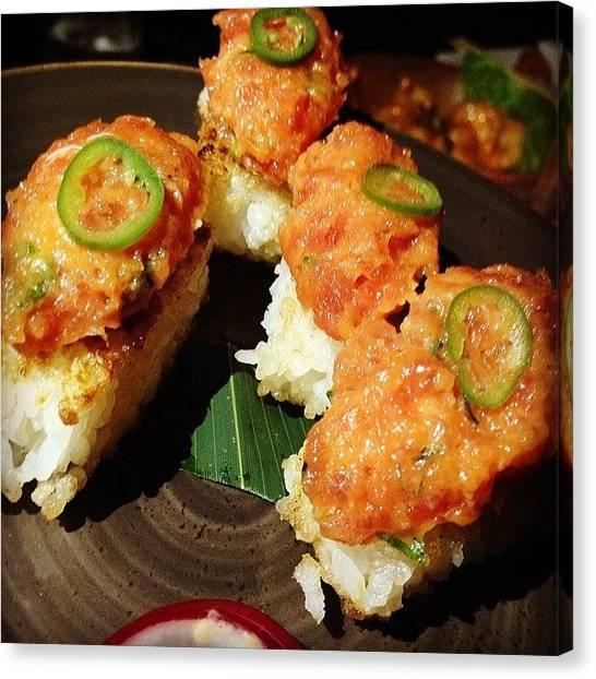 Tuna Canvas Print - @katsuya #spicy #tuna Over #crispy by Orlando Diaz