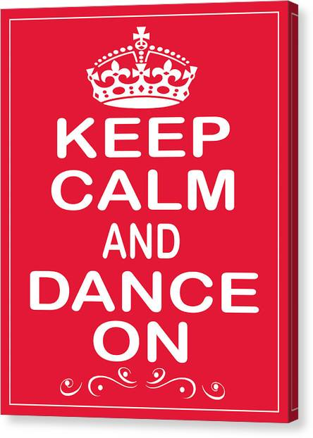Tap Dance Canvas Print - Keep Calm And Dance On by Daryl Macintyre