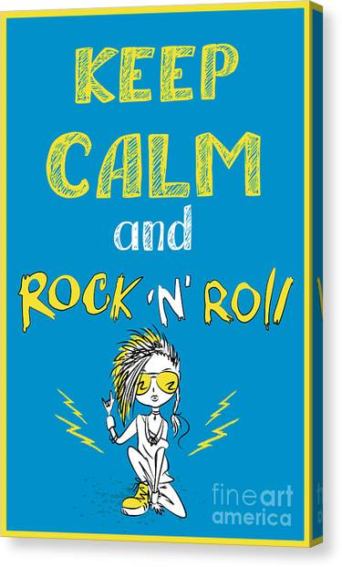 Type Canvas Print - Keep Calm And Rock And Roll , Hand by Naum
