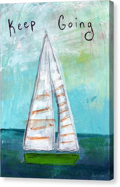 Sailboats Canvas Print - Keep Going- Sailboat Painting by Linda Woods