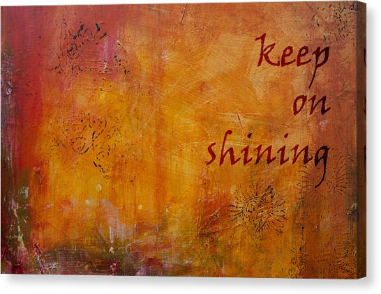 Keep On Shining Canvas Print