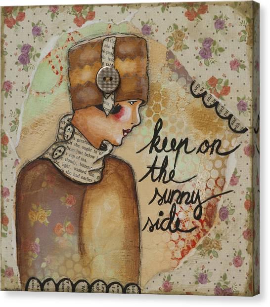 Keep On The Sunny Side Inspirational Art Canvas Print