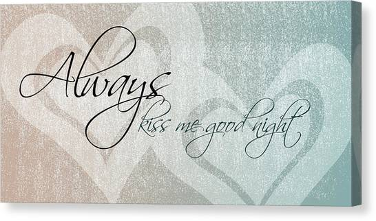 Kiss Me Good Night Canvas Print
