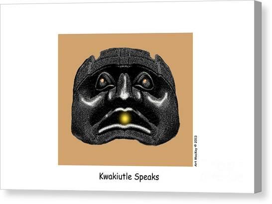 Kwakiutl Speaks Canvas Print