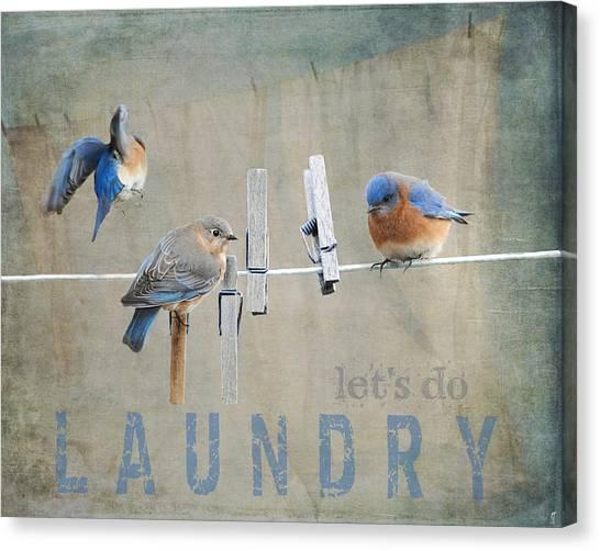 Bluebirds Canvas Print - Laundry Day - Lets Do Laundry by Jai Johnson